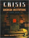 Crisis in American Institutions - Jerome H. Skolnick
