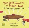 The Long Journey of Mister Poop: El Gran Viaje del Senor Caca - Angele Delaunois, Marie Lafrance