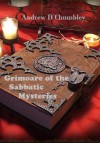 Grimoire of the Sabbatic Mysteries - William Wynn Westcott