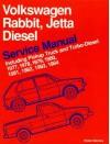 Volkswagen Rabbit, Jetta Diesel Service Manual Including Pickup Truck and Turbo-Diesel 1977, 1978, 1979, 1980, 1981, 1982, 1983, 1984 - Bentley Publishers