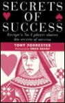 Secrets of Success: Europe's No.1 Player Shares His Secrets of Success - Tony Forrester, Omar Sharif