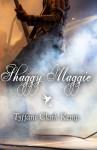 Shaggy Maggie - Tyffani Clark Kemp