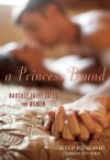 A Princess Bound: Naughty Fairy Tales for Women - Kristina Wright, Cathy Yardley