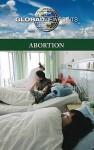 Abortion (Global Viewpoints) - Noah Berlatsky