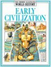 Early Civilizations (Usborne Illustrated World History) - Jane Chisholm, Anne Millard