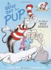 A Great Day for Pup! - Bonnie Worth, Aristides Ruiz