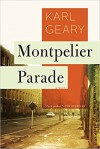 Montpelier Parade: A Novel - Karl Geary