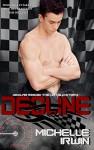 Decline (Declan Reede: The Untold Story Book 1) - Michelle Irwin