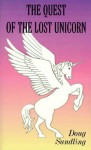 The Quest of the Lost Unicorn - Doug Sundling