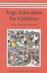 Yoga Education For Children/VOL 1 - Swami Prakashanand Saraswati