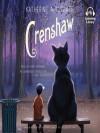 Crenshaw - Katherine Applegate, Kirby Heyborne