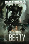 The End of Liberty (War Eternal, Book Two) (Volume 2) - M.R. Forbes