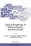 Optical Properties of Semiconductor Nanostructures - Marcin Sadowski, Marek Potemski