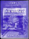 Criminalistics - James, Richard James, Richard Saferstein