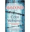 [Abandoned] (By: Cody McFadyen) [published: July, 2010] - Cody McFadyen
