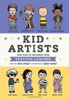Kid Artists: True Tales of Childhood from Creative Legends (Kid Legends) - David Stabler, Doogie Horner