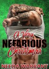 A Very Nefarious Christmas (Nefarious MC series) - Needa Warrant, Daryl Banner