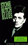 By Leslie Feinberg - Stone Butch Blues (2/13/93) - Leslie Feinberg