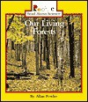 Our Living Forests - Allan Fowler