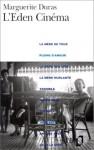 L'Éden Cinéma - Marguerite Duras