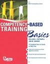Competency-Based Training Basics (ASTD Training Basics Series) - William J. Rothwell, Jim M. Graber