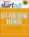 Start Your Own Self-Publishing Business - Rob Adams, Terry Adams