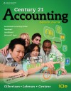 Century 21 Accounting, General Journal - Claudia B. Gilbertson, Mark W. Lehman, Debra H. Gentene