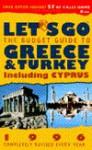 Let's Go Greece & Turkey 1996 - Let's Go Inc.