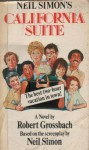 California Suite: a novelization - Robert Grossbach
