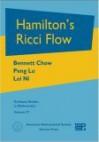 Hamilton's Ricci Flow - Bennett Chow