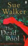 The Dead Pool - Sue Walker