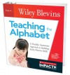 Teaching the Alphabet: A Flexible, Systematic Approach to Building Early Phonics Skills - Wiley Blevins