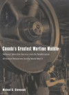 Canada's Greatest Wartime Muddle: National Selective Service and the Mobilization of Human Resources during World War II - Michael D. Stevenson