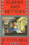 Elders And Betters - Quentin Bell