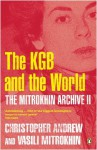 The Mitrokhin Archive II: The KGB in the World: Pt. 2 - Christopher Andrew