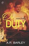 On Duty (Smoke & Bullets) - A.R. Barley
