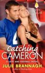 By Julie Brannagh Catching Cameron: A Love and Football Novel [Mass Market Paperback] - Julie Brannagh