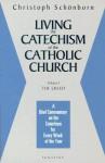 Living the Catechism of the Catholic Church, Vol. 1: The Creed - Christoph Cardinal Schönborn, David Kipp