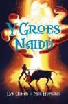 Y Groes Naidd - Lyn Jones