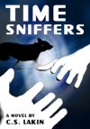 Time Sniffers (Book 1 Shadow World ~ Young Adult Sci-Fi Fantasy) - C.S. Lakin