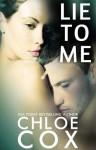 Lie to Me - Chloe Cox