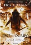 Il sangue dell'Olimpo. Eroi dell'Olimpo: 5 - Rick Riordan, L. Baldinucci, L. Melosi