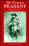 The Victorian Peasant - Richard Heath, Keith Dockray