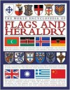 The World Encyclopedia Of Flags & Heraldry: An International History Of Heraldry And Its Contemporary Uses Together With The Definitive Guide To National Flags, Banners, Standards And Ensigns - Stephen Slater