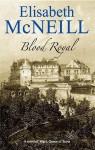 Blood Royal - Elisabeth McNeill
