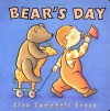 Bear's Day - Lisa Campbell Ernst