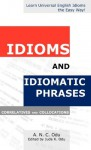 Idioms and Idiomatic Phrases: Correlatives, and Collocations - A. N. C. Odu, Jude K. Odu
