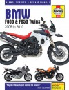 BMW F800 (Inc F650) Twins Service & Repair Manual: 2006 to 2010 - Phil Mather