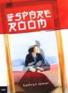 the spare room - Kathryn Lomer