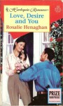 Love, Desire and You - Rosalie Henaghan